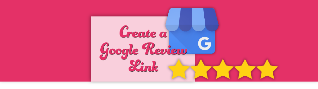 How to create a direct link for Google My Business customer reviews